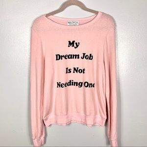 NWT Wildfox Dream Job Long Sleeve Sweatshirt